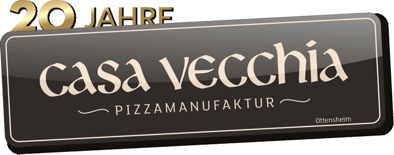 Casa Vecchia – Pizzamanufaktur